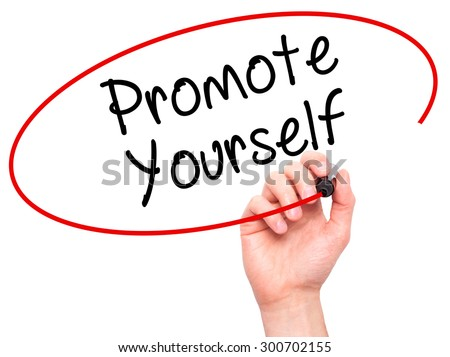 Man Hand writing Promote Yourself with black marker on visual screen. Isolated on white. Business, technology, internet concept. Stock Photo - stock photo