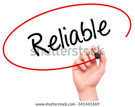 Man Hand writing Reliable with black marker on visual screen. Isolated on white. Business, technology, internet concept. Stock Photo - stock photo