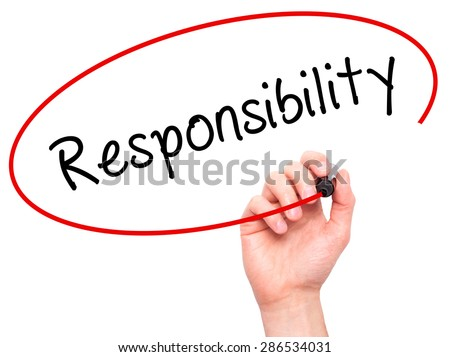 Man hand writing Responsibility on visual screen. Business, help, internet, technology concept. Isolated on white. Stock Photo - stock photo
