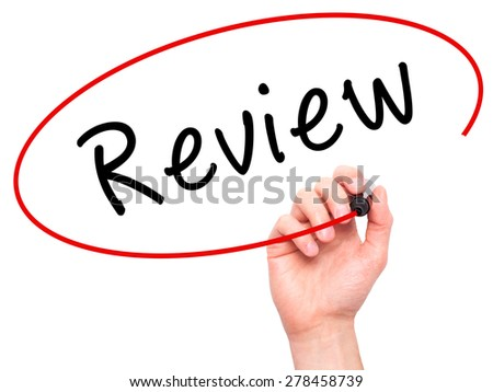Man Hand writing Review with marker on transparent wipe board. Isolated on white. Business, internet, technology concept. Stock Photo - stock photo
