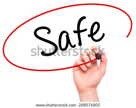 Man Hand writing Safe with black marker on visual screen. Isolated on white. Business, technology, internet concept. Stock Image