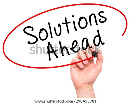 Man Hand writing Solutions Ahead with black marker on visual screen. Isolated on white. Learn, technology, internet concept. Stock Image - stock photo