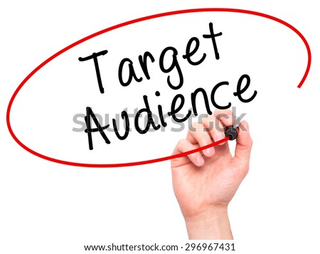 Man Hand writing Target Audience with black marker on visual screen. Isolated on white. Business, technology, internet concept. Stock Photo