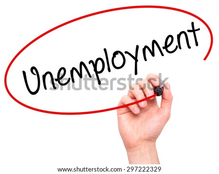 Man Hand writing  Unemployment with black marker on visual screen. Isolated on white. Business, technology, internet concept. Stock Photo - stock photo