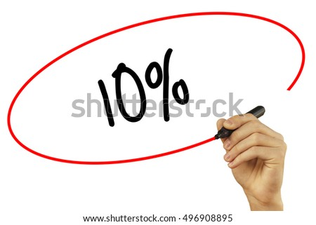 Man Hand writing 10% with black marker on visual screen. Isolated on background. Business, technology, internet concept. Stock Photo