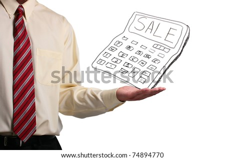 """Man in a shirt and a tie holding a drawn calculator that says """"Sale"""" on it. - stock photo"""