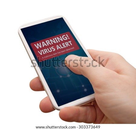 Man's Hand With Smartphone With Virus Alert Warning Sign on Display - Isolated on White