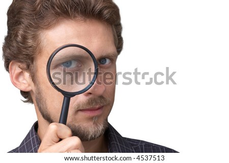 Man with a magnifying glass