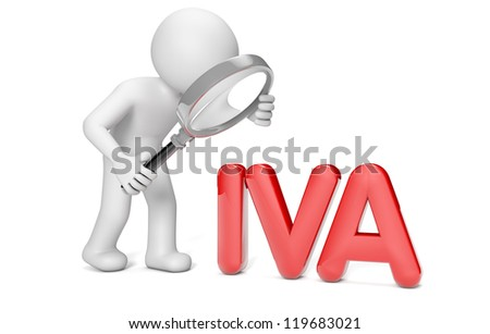 man with a magnifying glass looking the word IVA - stock photo