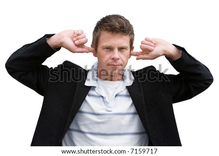 Man with fingers in ears isolated on white - stock photo