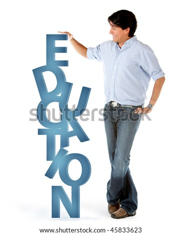 Man with the word education in 3D isolated over a white background