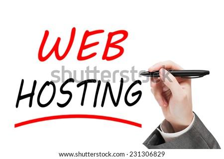 Man writing Web Hosting on transparent glass isolated on white background - stock photo