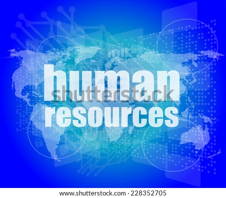 Management concept: human resources words on digital screen - stock photo