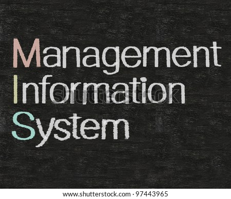 management information system written on blackboard background