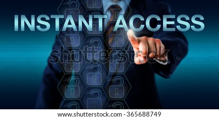 Manager is pushing INSTANT ACCESS on a touch screen interface. Technology concept for content management and business metaphor for instant access to desired information within volumes of data. - stock photo