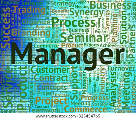 Manager Word Indicating Wordclouds Managing And Words