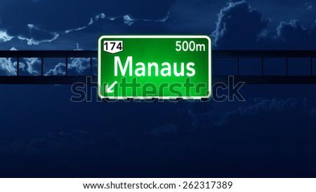 Manaus Brazil Highway Road Sign at Night - stock photo