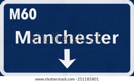 Manchester United Kingdom Highway Sign - stock photo