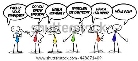 "Many business people asking in German, French, Spanish, Italian and Polish ""do you speak that language?"""