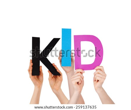 Many Caucasian People And Hands Holding Colorful Letters Or Characters Building The Isolated English Word Kid On White Background - stock photo