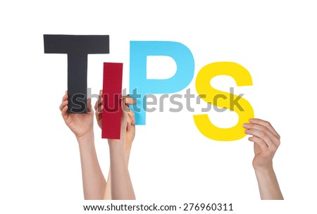 Many Caucasian People And Hands Holding Colorful  Letters Or Characters Building The Isolated English Word Tips On White Background - stock photo
