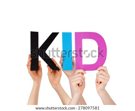 Many Caucasian People And Hands Holding Colorful Straight Letters Or Characters Building The Isolated English Word Kid On White Background - stock photo