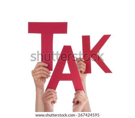 Many Caucasian People And Hands Holding Red Letters Or Characters Building The Isolated Danish Word Tak Which Means Thanks On White Background - stock photo