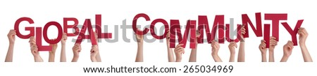 Many Caucasian People And Hands Holding Red Letters Or Characters Building The Isolated English Word Global Community On White Background - stock photo