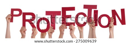 Many Caucasian People And Hands Holding Red Letters Or Characters Building The Isolated English Word Protection On White Background - stock photo
