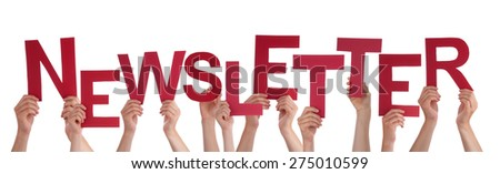 Many Caucasian People And Hands Holding Red Letters Or Characters Building The Isolated English Word Newsletter On White Background - stock photo