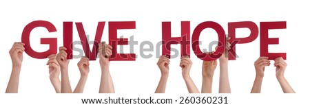 Many Caucasian People And Hands Holding Red Straight Letters Or Characters Building The Isolated English Word Give Hope On White Background - stock photo