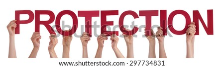 Many Caucasian People And Hands Holding Red Straight Letters Or Characters Building The Isolated English Word Protection On White Background - stock photo