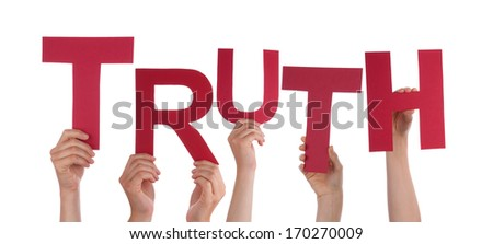 Many Hands Holding the Red Word Truth, Isolated - stock photo