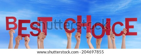 Many Hands Holding the Red Words Best Choice in the Sky - stock photo