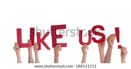 Many Hands Holding the Red Words Like Us, Isolated - stock photo
