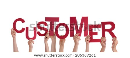 Many Hands Holding the Word Customer, Isolated - stock photo