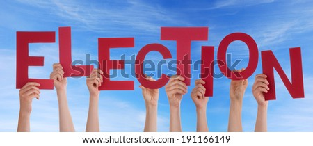 Many Hands Holding the Word Election in the Sky - stock photo