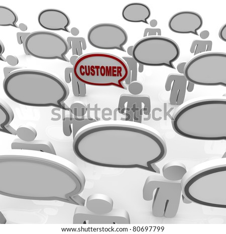 Many people speak with speech bubbles that are blank and one with the word Customer in it, representing the ability to focus on the needs of a niche targeted consumer in a crowded marketplace - stock photo