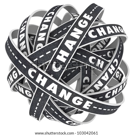 Many roads twist and turn with the word Change to indicate a need to move to a different destination or direction to alter your course in life - stock photo