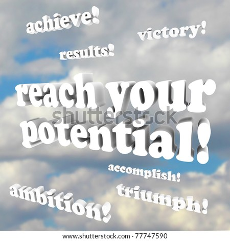 Many words against a blue sky full of white clouds, such as Reach Your Potetntial - stock photo