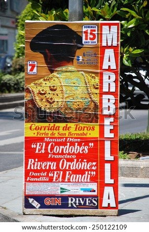 MARBELLA, SPAIN - JUNE 11, 2008 - Bullfighting poster on the roadside in the town centre, Marbella, Costa del Sol, Malaga Province, Andalusia, Spain, Western Europe, June 11, 2008. - stock photo