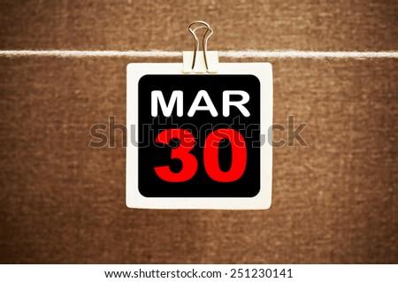 March 30 Calendar. Part of a set - stock photo