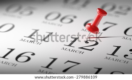 March 12 written on a calendar to remind you an important appointment.