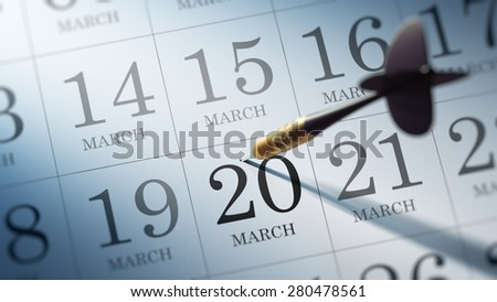 March 20 written on a calendar to remind you an important appointment.