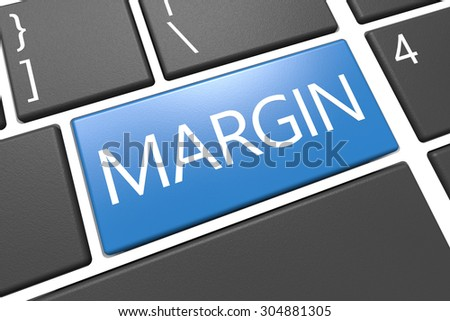 Margin - keyboard 3d render illustration with word on blue key