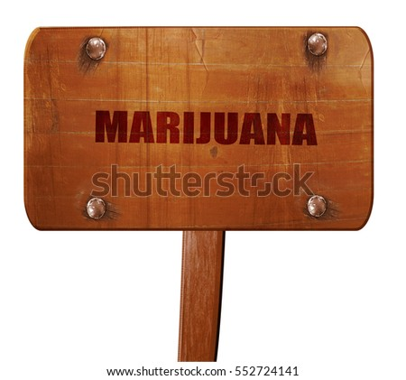 marijuana, 3D rendering, text on wooden sign