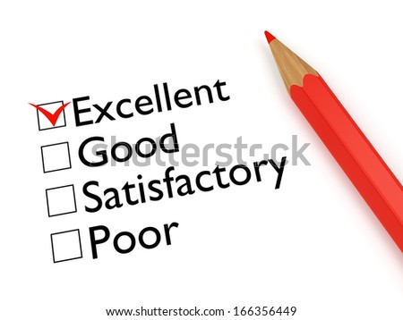 Mark Excellent: ticked checkbox evaluation form and red pencil on white background - stock photo