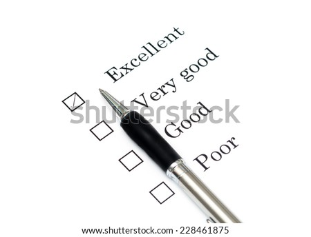 Mark Excellent with pen on survey paper document