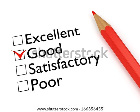 Mark Good: ticked checkbox evaluation form and red pencil on white background - stock photo