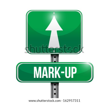 mark up road sign illustration design over a white background - stock photo